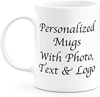 Personalized Coffee Mug Add Your Own Text, Picture, Company Name Double-Side Customizable 11oz Custom Mugs