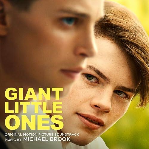 Giant Little Ones (Original Motion Picture Soundtrack)