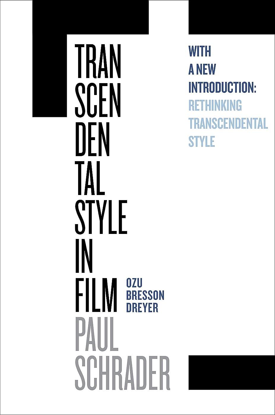キャンペーンノイズ完璧Transcendental Style in Film: Ozu, Bresson, Dreyer (English Edition)