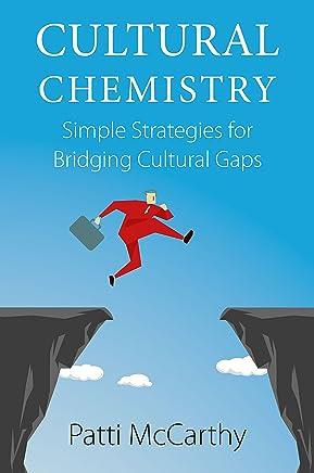 Cultural Chemistry: Simple Strategies for Bridging Cultural Gaps