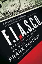 F.I.A.S.C.O.: Blood in the Water on Wall Street