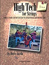 High Tech for Strings, Viola : Technical Studies and Solo Literature for String Orchestra and Individual Study best High Tech Books