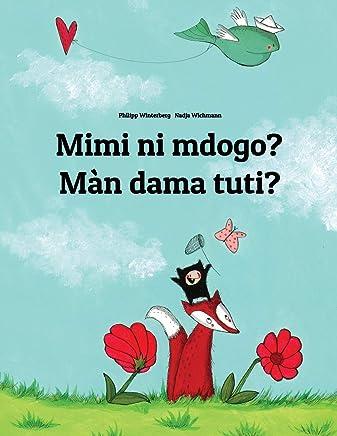 Mimi ni mdogo? Màn dama tuti?: Swahili-Wolof: Childrens Picture Book (Bilingual Edition)