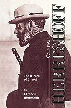 Capt. Nat Herreshoff: The Wizard of Bristol