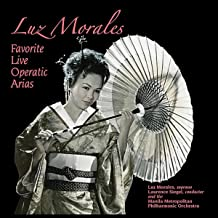 Luz Morales Favorite Live Operatic Arias