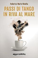 Passi di tango in riva al mare (Riccardo Ranieri Vol. 4) (Italian Edition) Kindle Edition