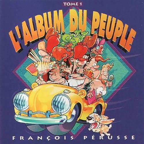 FRANCOIS TÉLÉCHARGER PERUSSE ALBUM