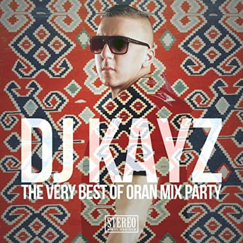 7 MIX TÉLÉCHARGER GRATUITEMENT DJ PARTY ORAN KAYZ