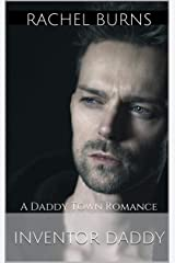 Inventor Daddy: A Daddy Town Romance Kindle Edition