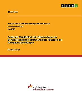 Fonds als Möglichkeit für Privatanleger zur Berücksichtigung extrafinanzieller Faktoren bei Anlageentscheidungen (German Edition)