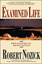The Examined Life: Philosophical Meditations