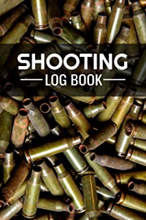 Shooting Log Book: 100 pages (6