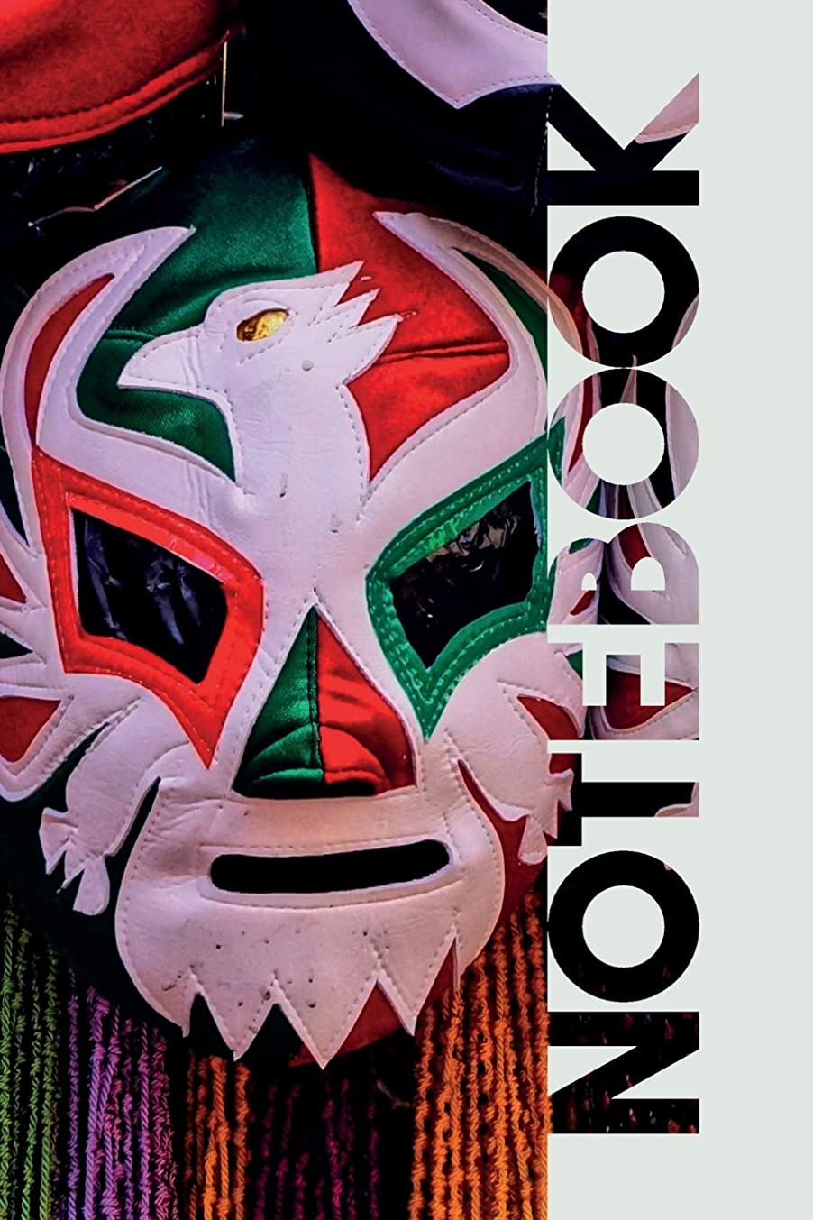 競争突然平均Notebook: Lucha Libre Professional Composition Book for Mexican Wrestling Fans