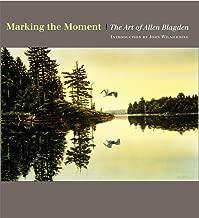 Marking the Moment: The Art of Allen Blagden