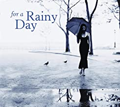 For A Rainy Day