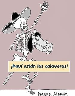 ¡Aquí están las calaveras!: Poemas para niños para celebrar el 'Día de muertos' (Spanish Edition)