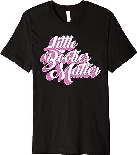 Best little booties matter shirt Reviews