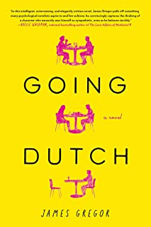 Going Dutch: A Novel (English Edition)