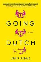 Going Dutch: A Novel