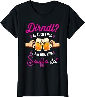 Dirndl Brauch I Ned Oktoberfest T-Shirt Damen Dirndl Brauch I Ned Bin Nur Zum Sauffa Da Oktoberfest Shirt T-Shirt