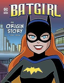 Batgirl: An Origin Story