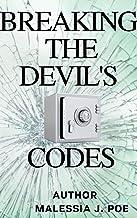 BREAKING THE DEVIL'S CODES