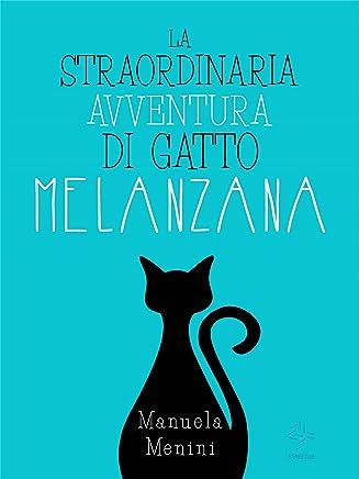 La straordinaria avventura di gatto Melanzana