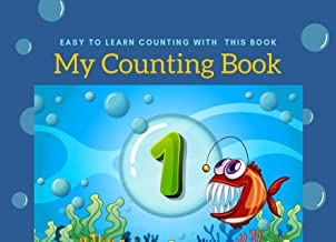 My Counting Book : easy to learn number 1-10 for kids 1-3 age