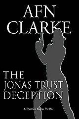 THE JONAS TRUST DECEPTION: A Thomas Gunn Thriller (International Mystery, Thriller and Suspense Serie Book 2) Kindle Edition