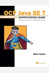 OCP Java SE 7 Programmer II Certification Guide: Prepare for the 1ZO-804 exam Kindle Edition