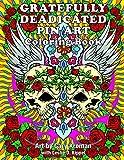 Gratefully Deadicated Pin Art: Coloring Book