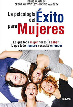 La psicologia del exito para mujeres / The Psychology of Success for Women