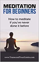 Meditation For Beginners: How To Meditate If You've Never Done It Before