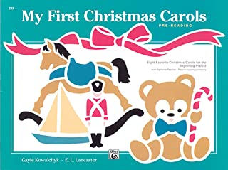 My First Christmas Carols: Eight Favorite Christmas Carols for the Beginning Pianist