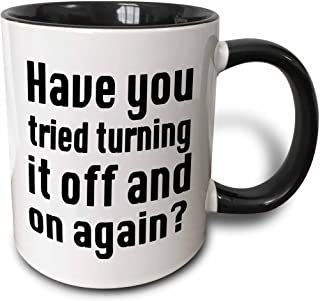 3dRose 159588_4 Have you tried turning it on and off again IT Mug, 11 oz, Black