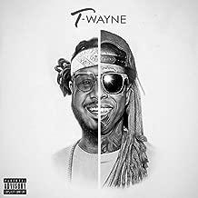 T-Wayne [Explicit]