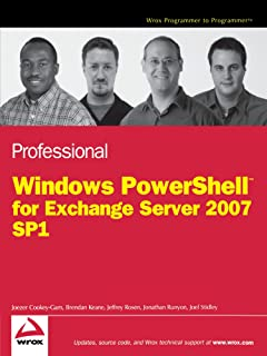 Professional Windows PowerShell for Exchange Server 2007 Service Pack 1