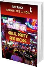 Pattaya Nightlife Guide: Girls, Party and more