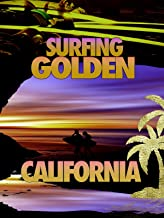 Surfing Golden California