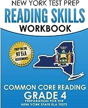 NEW YORK TEST PREP Reading Skills Workbook Common Core Reading Grade 4: Preparation for the New York State English Language Arts Test
