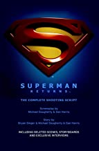 Superman Returns: The Complete Shooting Script
