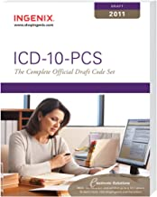 ICD-10-PCS: The Complete Official Draft Code Set, 2011 Draft