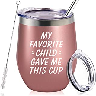 My Favorite Child Gave Me This Cup, Mom Birthday Gifts from Daughter, Son, Kids - Mother's Day, Father's Day, Christmas Gifts Idea for Dad, Mama, Grandma, Papa, Nana, Women, Men, Wine Tumbler