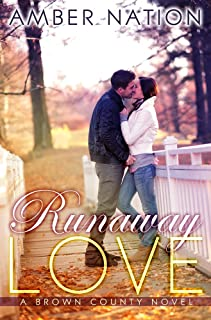 Runaway Love (Brown County Book 2)