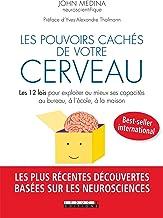 Les pouvoirs cachés de votre cerveau (DEVELOPPEMENT P) (French Edition)
