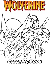Wolverine Coloring Book: Coloring Book for Kids and Adults, Activity Book with Fun, Easy, and Relaxing Coloring Pages (Perfect for Children Ages 3-5, 6-8, 8-12+)