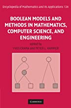 Boolean Models and Methods in Mathematics, Computer Science, and Engineering (Encyclopedia of Mathematics and its Applications Book 134)