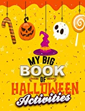 My big book of Halloween activities: A Scary Fun Entertaining Activity book For Happy Halloween Learning, Costume Party Co...