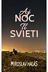 Aj Noc Ti Svieti (Slovak Edition) Paperback