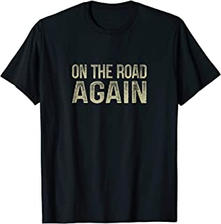 On The Road Again - Vintage Style T-shirt